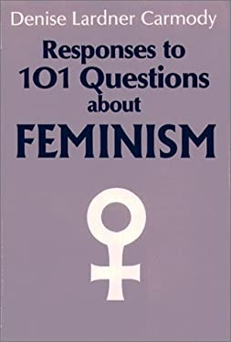 Responses to 101 Questions about Feminism 9780809134380