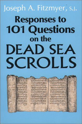 Responses to 101 Questions on the Dead Sea Scrolls 9780809133482