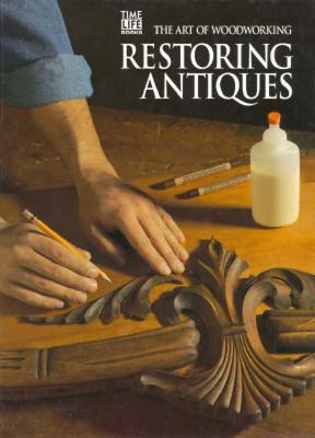 Restoring Antiques