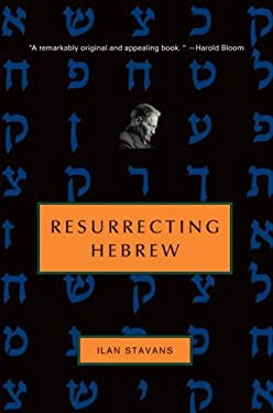 Resurrecting Hebrew 9780805242317