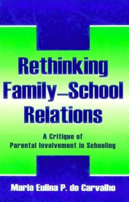 Rethinking Family Sch.Relations P 9780805839579