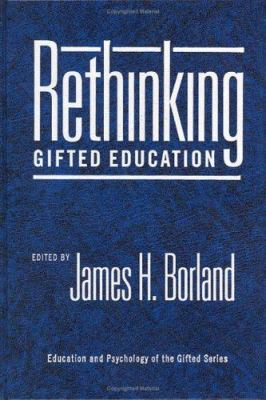 Rethinking Gifted Education 9780807743041