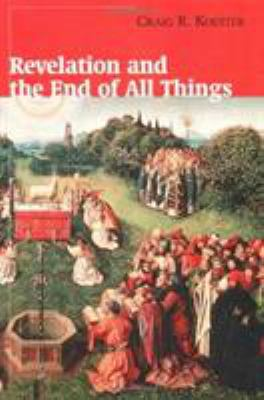Revelation and the End of All Things 9780802846600