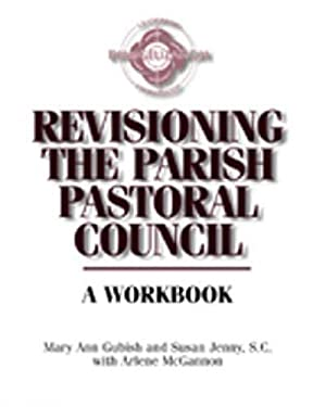 Revisioning the Parish Pastoral Council 9780809139576