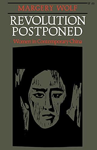 Revolution Postponed : Women in Contemporary China