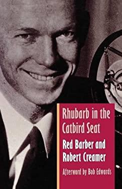 Rhubarb in the Catbird Seat 9780803261365