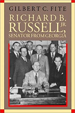 Richard B. Russell, JR.: Senator from Georgia 9780807854655
