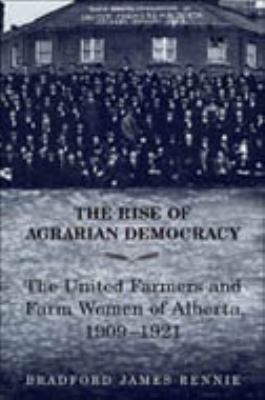 Rise of Agrarian Democracy 9780802048479