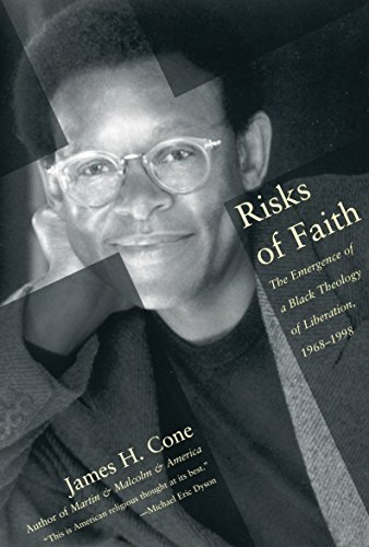 Risks of Faith: The Emergence of a Black Theology of Liberation, 1968-1998 9780807009512