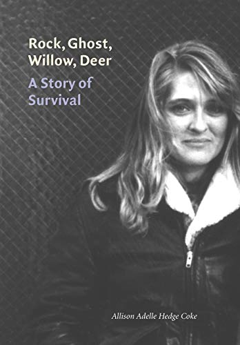 Rock, Ghost, Willow, Deer: A Story of Survival 9780803215276