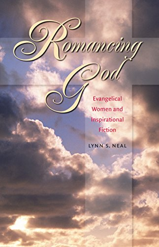 Romancing God: Evangelical Women and Inspirational Fiction 9780807856703