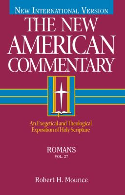 The New American Commentary Volume 27 - Romans 9780805401271