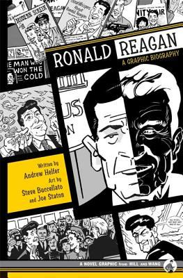 Ronald Reagan: A Graphic Biography 9780809095070