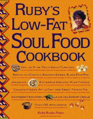 Ruby's Low-Fat Soul Food Cookbook 9780809231539