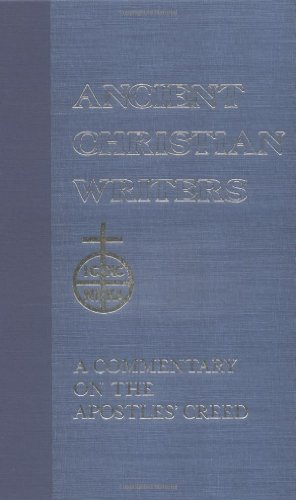 Rufinus: A Commentary of the Apostles' Creed 9780809102570