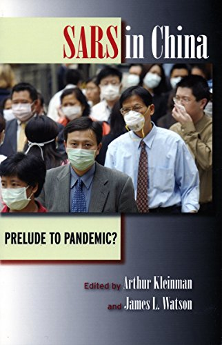 SARS in China: Prelude to Pandemic? 9780804753135