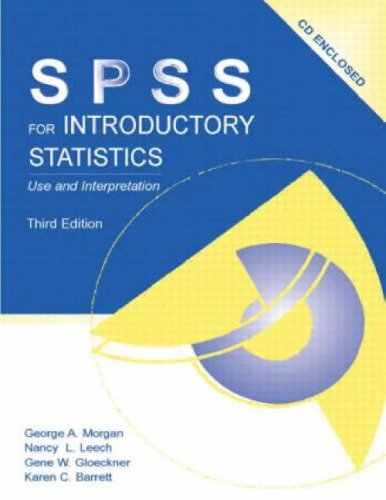 SPSS for Introductory Statistics: Use and Interpretation [With CDROM] 9780805860276