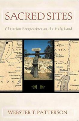 Sacred Sites: Christian Perspectives on the Holy Land 9780809142460
