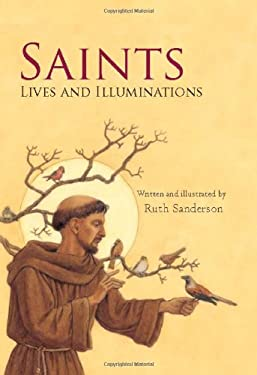 Saints: Lives and Illuminations 9780802853653