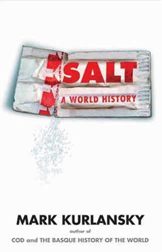 Salt: A World History 9780802713735