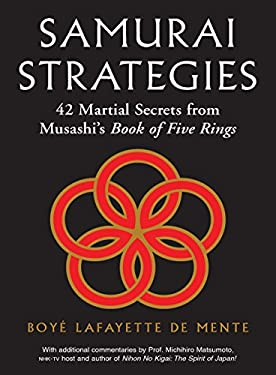 Samurai Strategies: 42 Martial Secrets from Musashi's Book of Five Rings 9780804839501