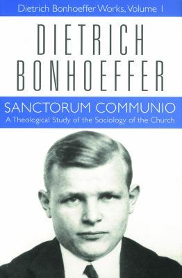Sanctorum Communio Dbw Vol 1 9780800683016