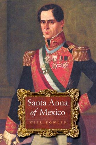 Santa Anna of Mexico 9780803226388