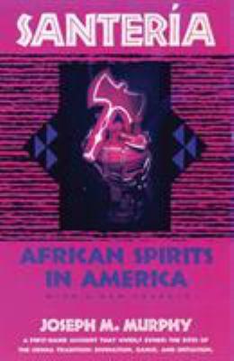 Santeria: African Spirits in America 9780807010211