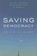 Saving Democracy: A Plan for Real Representation in America 9780804754989