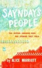 Saynday's People: The Kiowa Indians and the Stories They Told 9780803251250