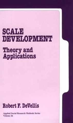 Scale Development: Theory and Applications 9780803937765