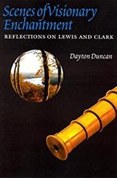 Scenes of Visionary Enchantment: Reflections on Lewis and Clark 3252922