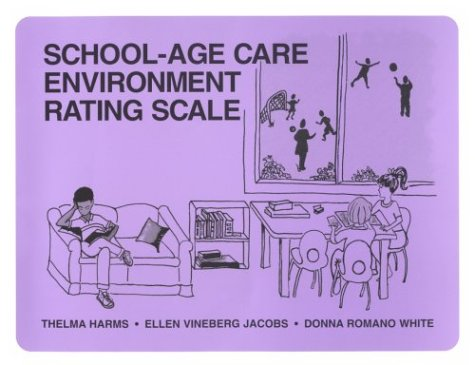 School Age Care Environment Rating Scale 9780807735077