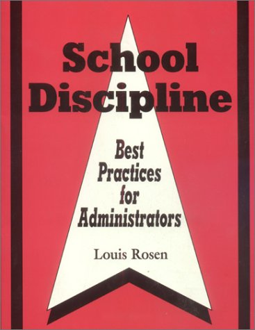 School Discipline: Best Practices for Administrators 9780803965737
