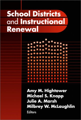 School Districts and Instructional Renewal 9780807742662