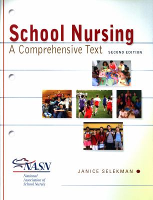 School Nursing: A Comprehensive Text 9780803622098