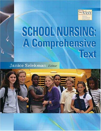 School Nursing: A Comprehensive Text 9780803614031