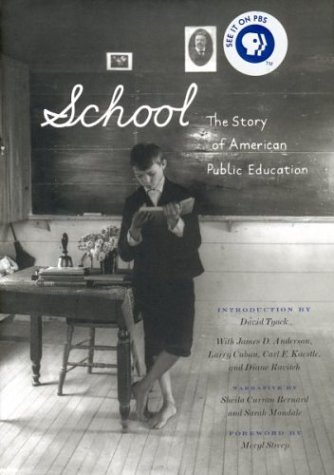 School: The Story of American Public Education 9780807042212