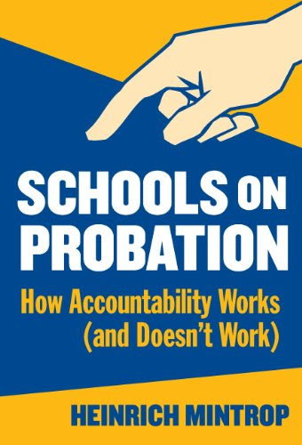 Schools on Probation: How Accountability Works (and Doesn't Work) 9780807744093