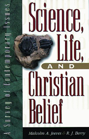 Science, Life, and Christian Belief: A Survey of Contemporary Issues 9780801022265