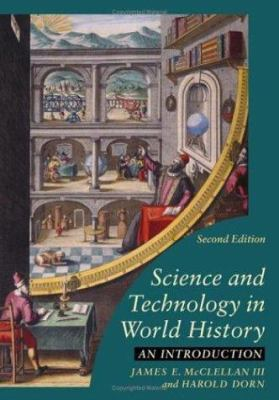 Science and Technology in World History: An Introduction 9780801883590