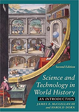 Science and Technology in World History: An Introduction - 2nd Edition