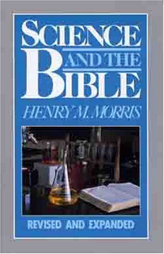 Science and the Bible 9780802406569