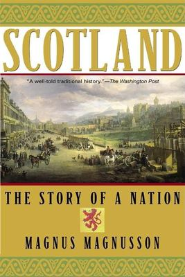 Scotland: The Story of a Nation 9780802139320
