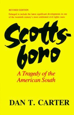 Scottsboro: A Tragedy of the American South 9780807104989