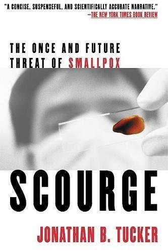 Scourge: The Once and Future Threat of Smallpox 9780802139399