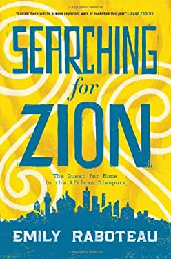 Searching for Zion: The Quest for Home in the African Diaspora 9780802120038