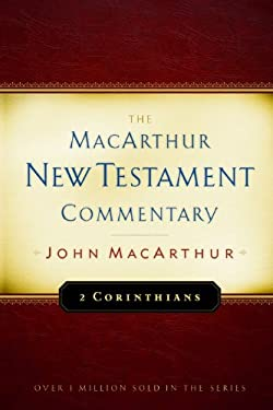 2 Corinthians MacArthur New Testament Commentary 9780802408655