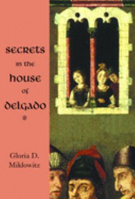 Secrets in the House of Delgado 9780802852106