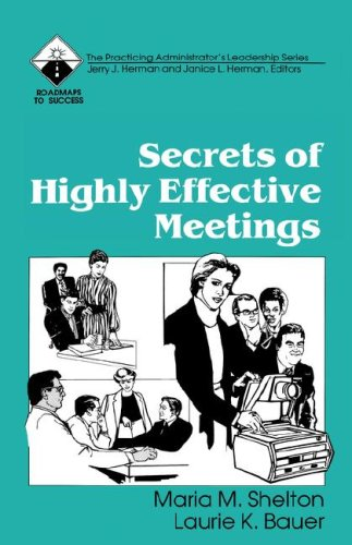 Secrets of Highly Effective Meetings 9780803961333